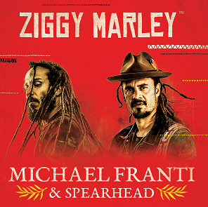 Image for ZIGGY MARLEY + MICHAEL FRANTI & SPEARHEAD