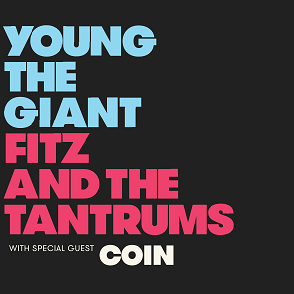 Image for Young The Giant + Fitz and the Tantrums with special guest Alice Merton
