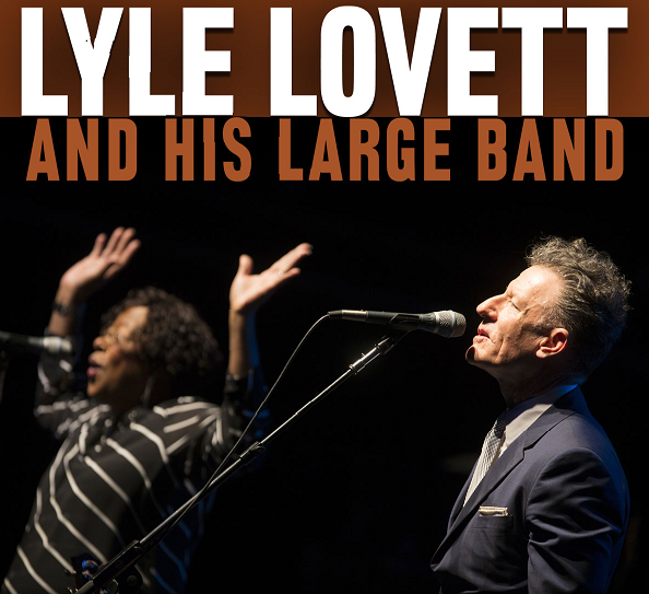 Image for An evening with LYLE LOVETT and his Large Band