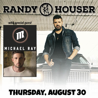 Image for RANDY HOUSER with special guest Michael Ray Thursday 8-30-18 at the Evergreen State Fair