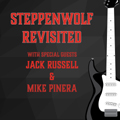 Image for Steppenwolf Revisited with special guest Jack Russell and Mike Pinera Thursday 8-29-19 at the Evergreen State Fair