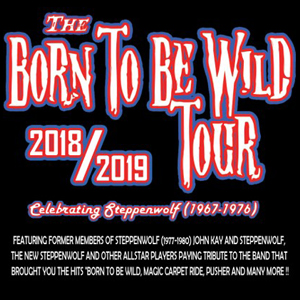 Image for Born to Be Wild Tour featuring Jack Russell and Mike Pinera Thursday 8-29-19 at the Evergreen State Fair