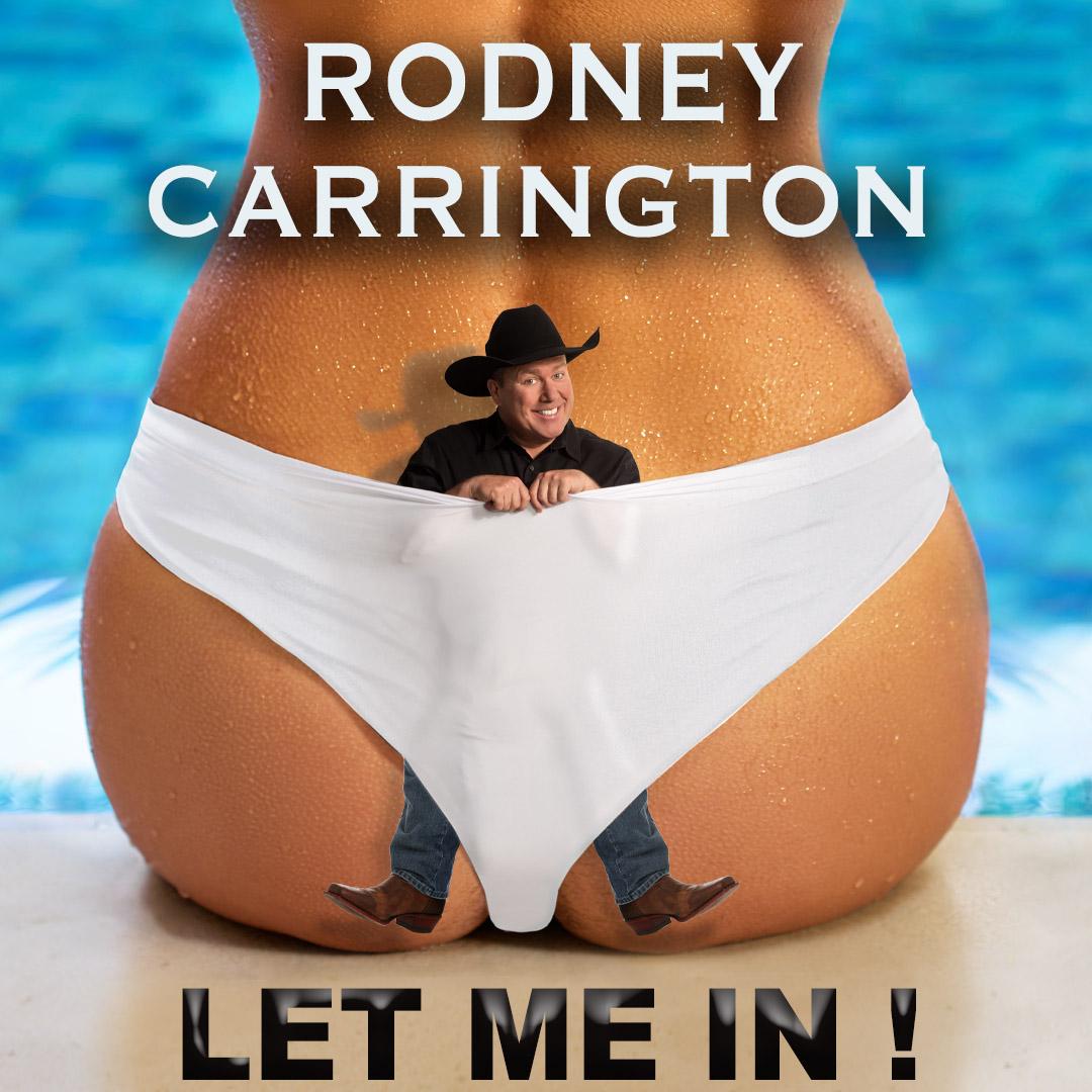 Image for RODNEY CARRINGTON:  LET ME IN!