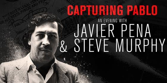 Image for CAPTURING PABLO:  AN EVENING WITH JAVIER PENA & STEVE MURPHY