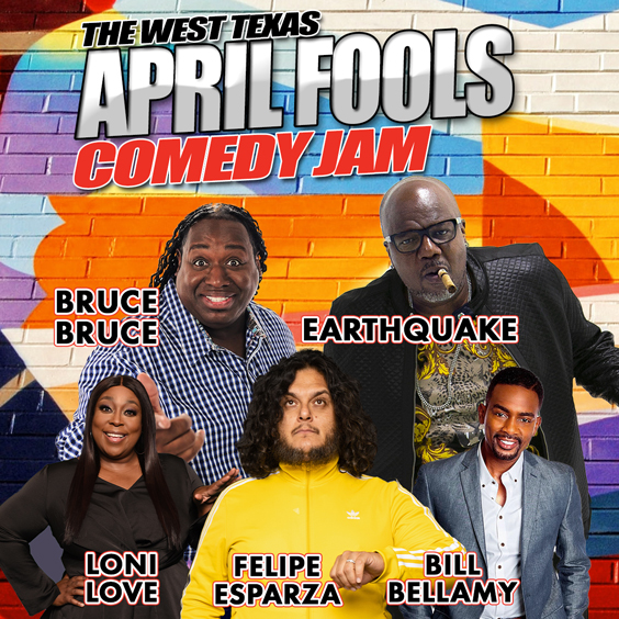Image for APRIL FOOLS COMEDY JAM featuring Earthquake, Bruce Bruce, Felipe Esparza, Bill Bellamy and Loni love