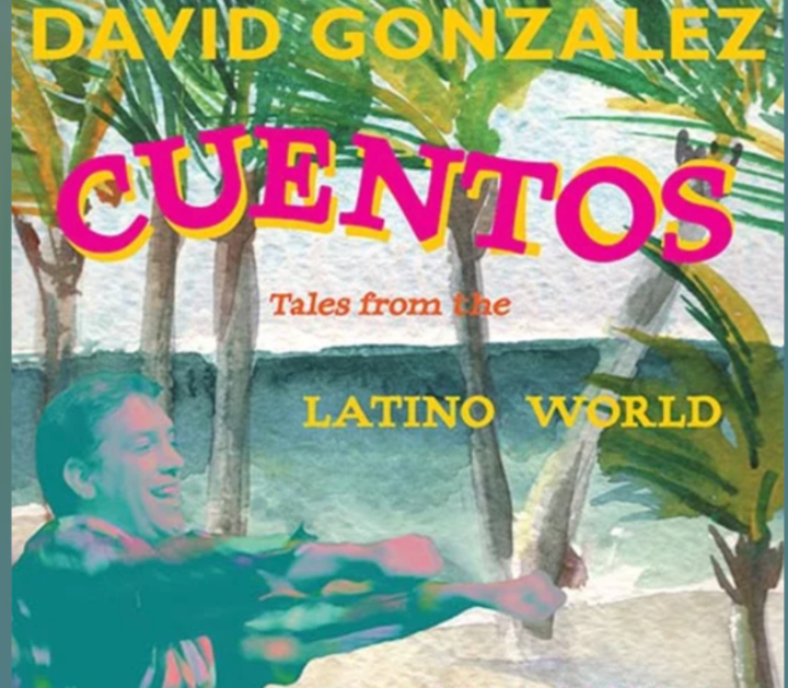 Image for CUENTOS: TALES FROM THE LATINO WORLD