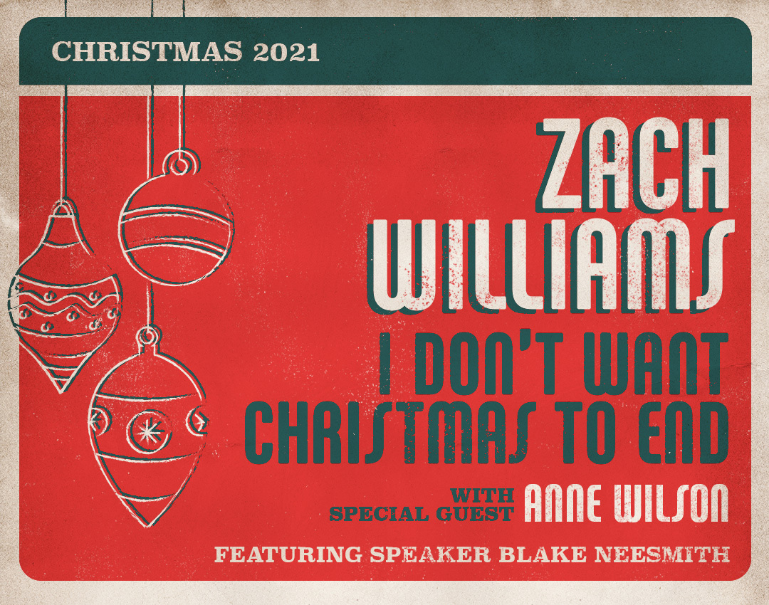 Image for ZACH WILLIAMS: I Don't Want Christmas to End Tour