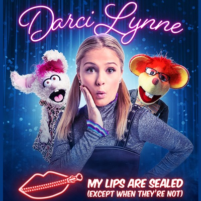 Image for Darci Lynne: My Lips Are Sealed (Except When They're Not) with special guest Okee Dokee Brothers