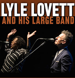 Image for An Evening with LYLE LOVETT & HIS LARGE BAND