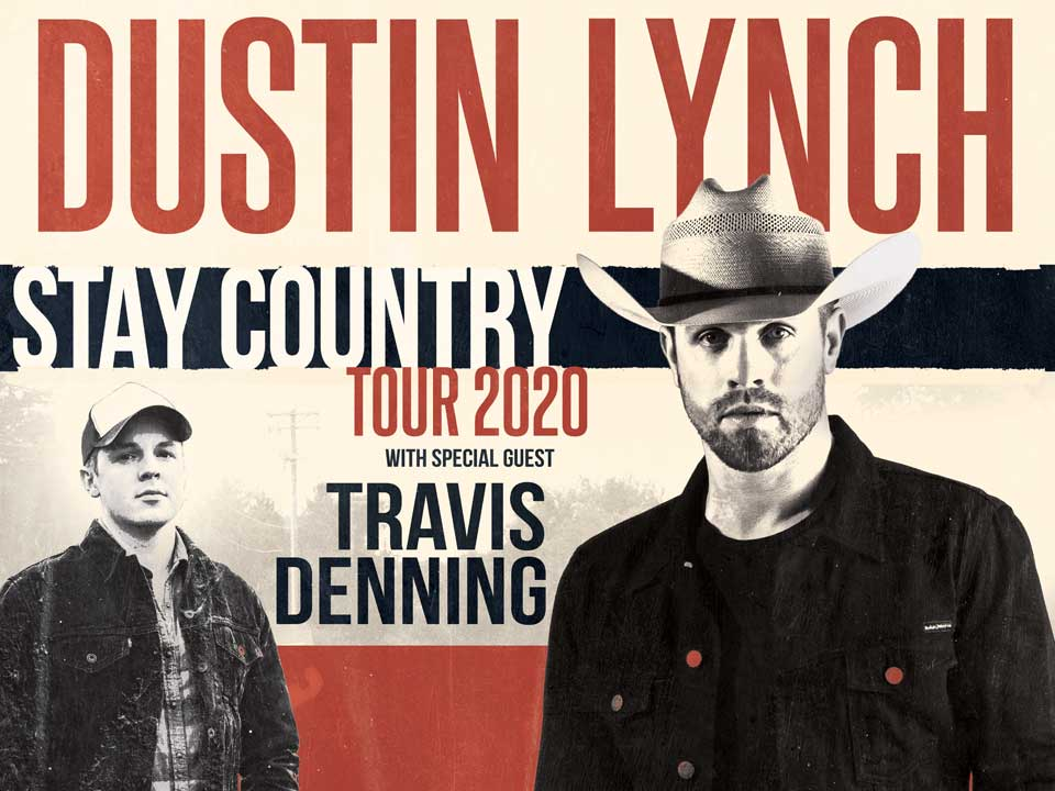 Image for DUSTIN LYNCH: STAY COUNTRY TOUR 2020 wsg TRAVIS DENNING - Sunday, July 5, 2020