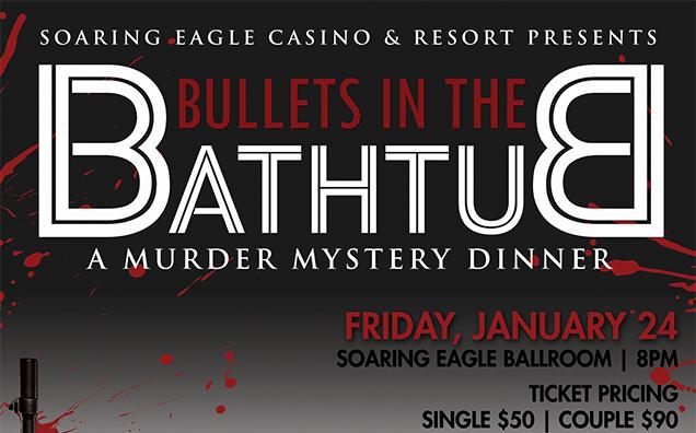 Image for MURDER MYSTERY DINNER - BULLETS IN THE BATHTUB - Friday, January 24, 2020
