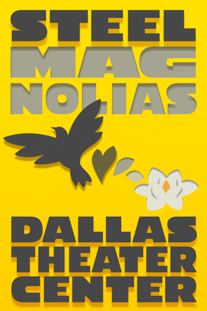 Image for Steel Magnolias: From Page to Stage and Screen