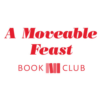 Image for A Moveable Feast Book Club:
