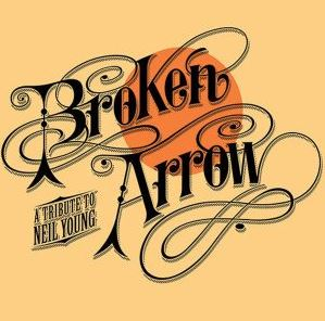 Image for Broken Arrow tribute to Neil Young
