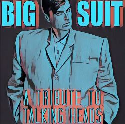 Image for Big Suit - A Tribute to Talking Heads