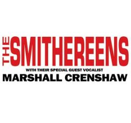 Image for The Smithereens w/ special guest vocalist Marshall Crenshaw