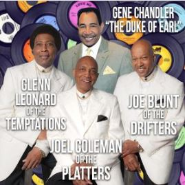 Image for Gene Chandler, Glenn Leonard of The Temptations,  Joe Coleman of the Platters and Joe Blunt of The Drifters