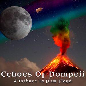 Image for Pink Floyd Nite with Echoes of Pompeii