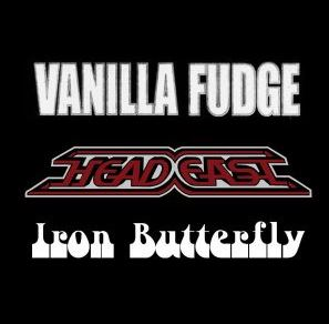 Image for Vanilla Fudge // Head East // Iron Butterfly