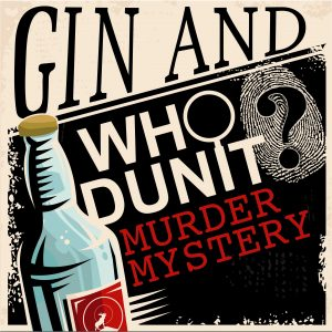 Image for Murder Mystery - Gin and Whodunit?