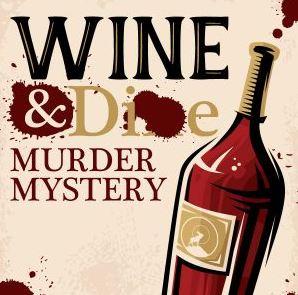 Image for Wine & Die Murder Mystery 12/20