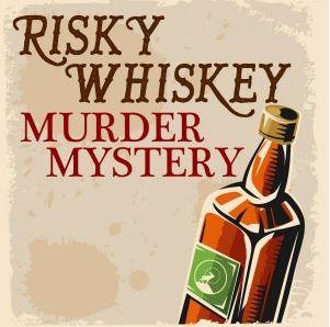 Image for Risky Whiskey Murder Mystery