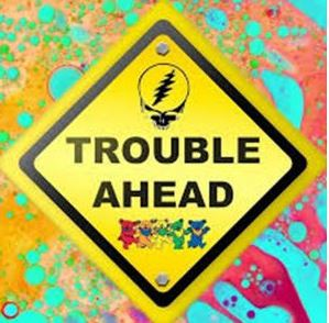 Image for Grateful Dead Nite with Trouble Ahead