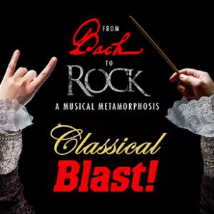 Image for Classical Blast - Bach to Rock