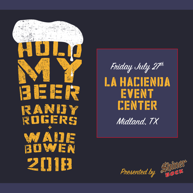 Image for Randy Rogers & Wade Bowen: Hold My Beer and Watch This Tour