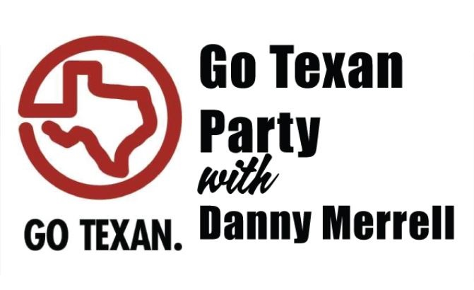 Image for Go Texan Party with Danny Merrell -  January 4, 2020