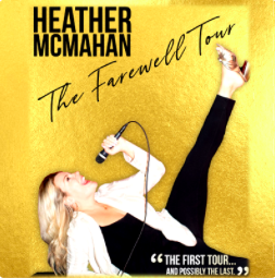 Heather McMahan Live: The Farewell Tour (Special Event)