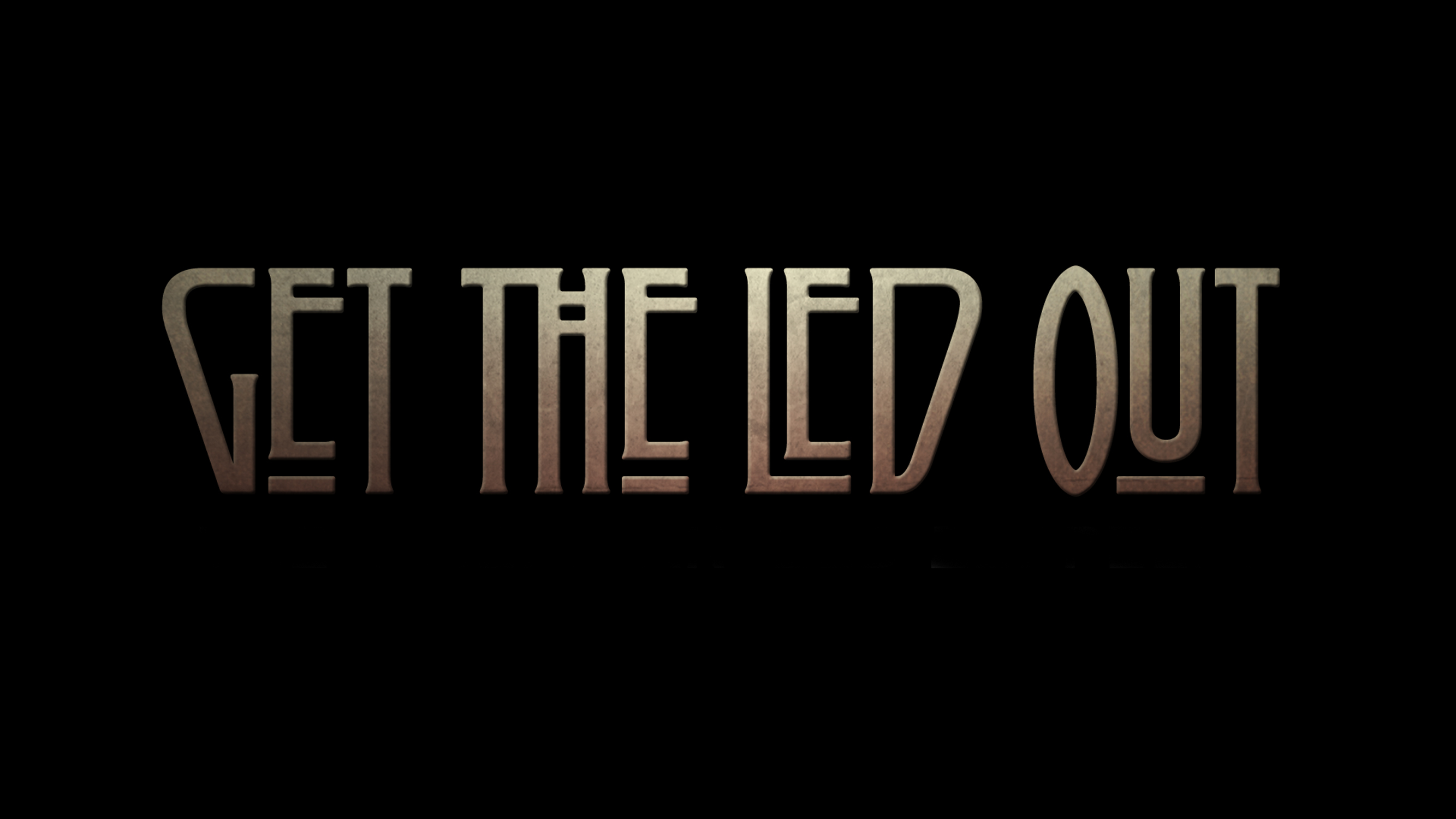 Image for Get the Led Out
