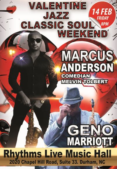 Image for Valentines Jazz and Classic Soul Weekend Marcus Anderson with special guest Geno Marriott. Also, comedian Melvin Tolbert